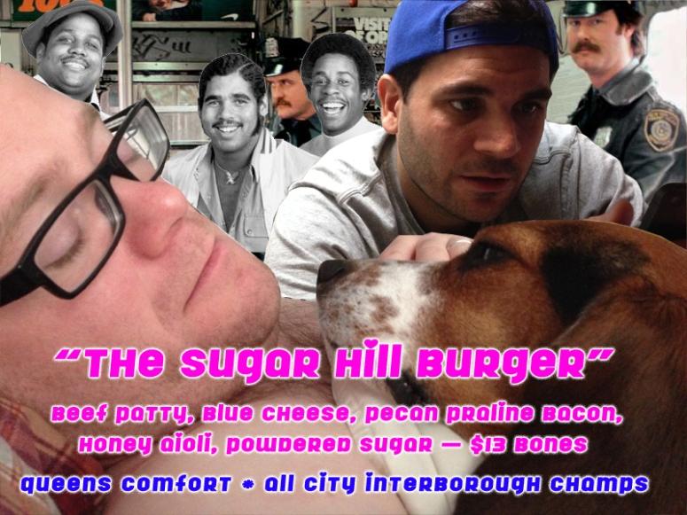 The Sugar Hill Burger: Beef Patty, Blue Cheese, Pecan Praline Bacon, Honey Aioli, Powdered Sugar. $13 bones.